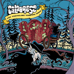 The Traveling Vampire Show - Calabrese