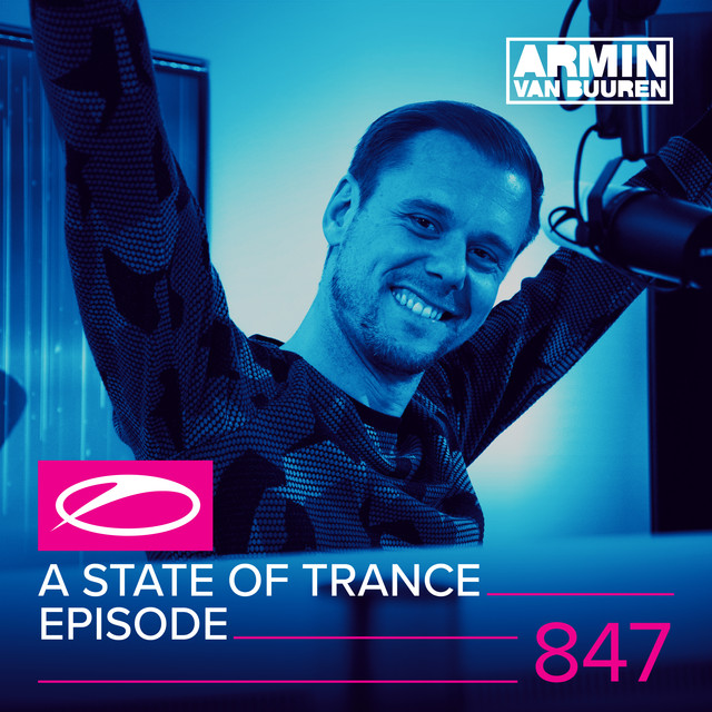 A State Of Trance Episode 847