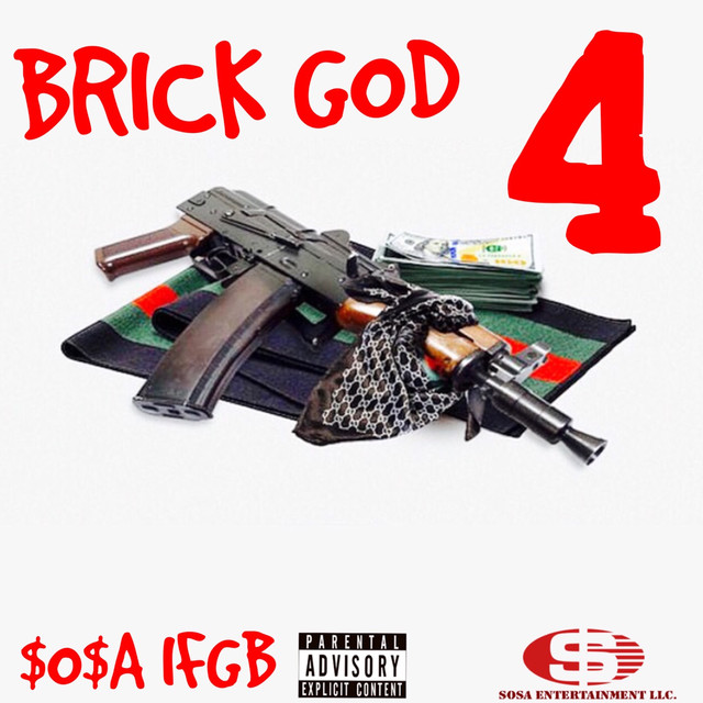 Album cover for Brick God 4 by $O$A IFGB