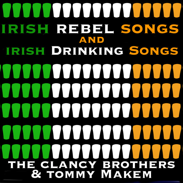 Irish Rebel Songs & Irish Drinking Songs