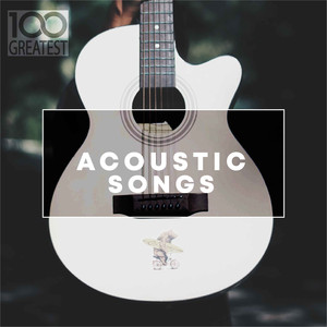 100 Greatest Acoustic Songs