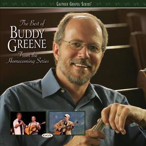 Buddy Greene Life's Railway To Heaven cover