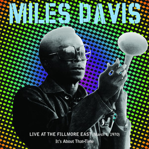 Live At The Fillmore East (March 7, 1970) - It's About That Time Albumcover