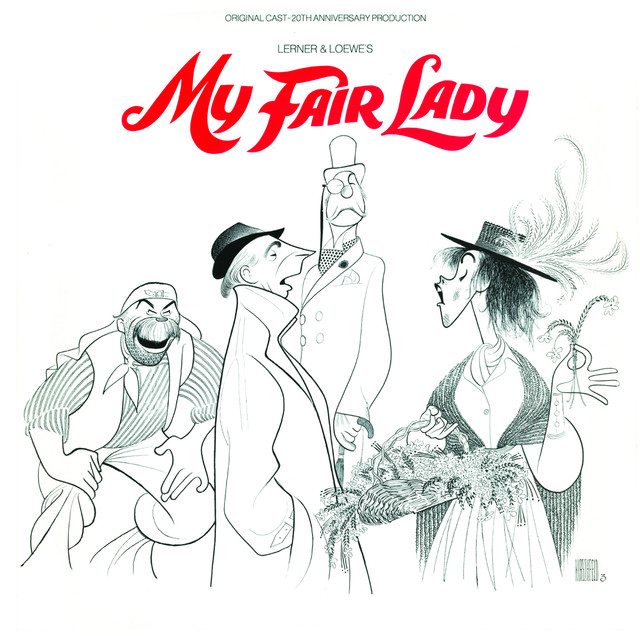 20th Anniversary Broadway Cast of My Fair Lady