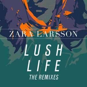 Lush Life (The Remixes) Albümü