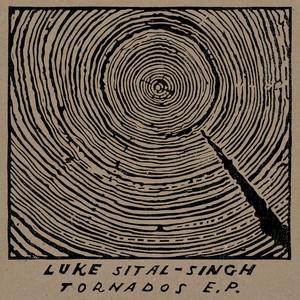 Tornados EP - Luke Sital-Singh