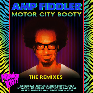 Motor City Booty (The Remixes)