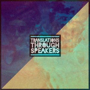 Translations Through Speakers - Jon Bellion