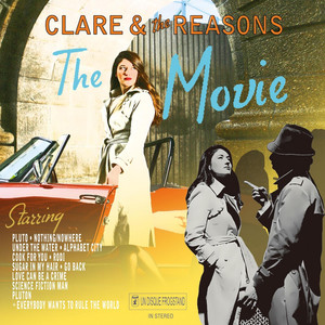 The Movie - Clare And The Reasons
