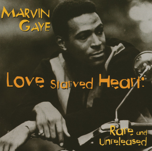 Love Starved Heart: Rare and Unreleased