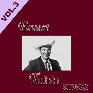 Ernest Tubb  Vern Gosdin, Waylon Jennings When the World Has Turned You Down cover