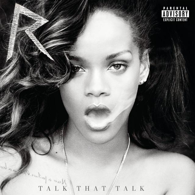 Talk That Talk (Deluxe Explicit)