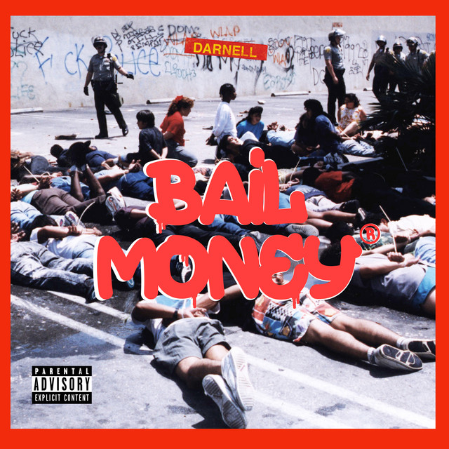 Bail Money by Darnell on Spotify
