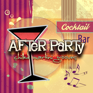 After Party: Chilled Martini Grooves Albumcover