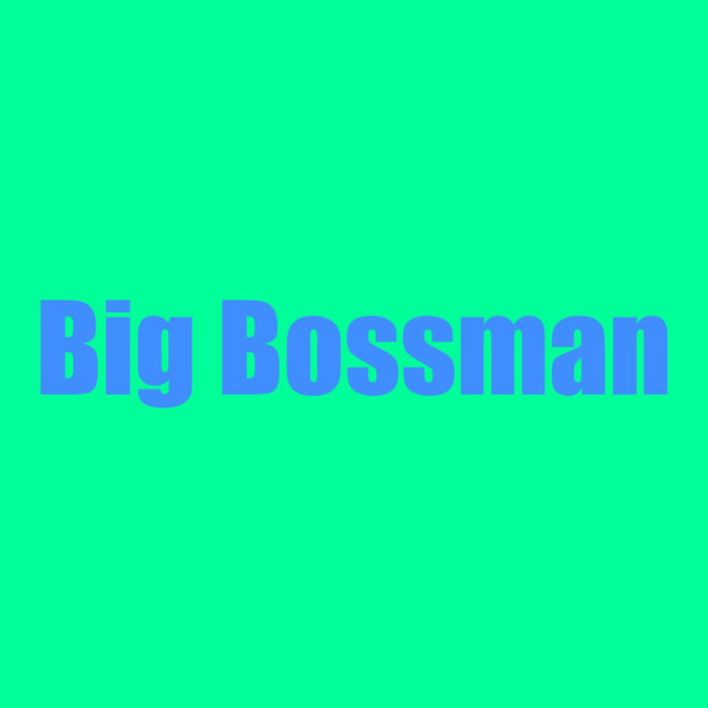 Album cover for Big Bossman by RedDotMan