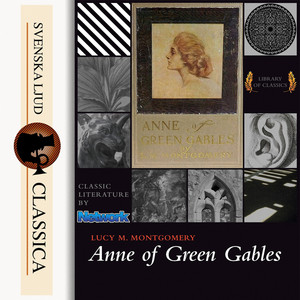 Anne of Green Gables (unabridged) Audiobook