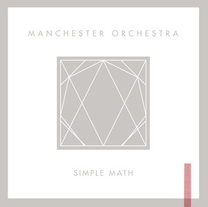 Simple Math - Manchester Orchestra