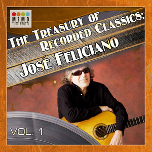 The Treasury of Recorded Classics: José Feliciano -, Vol. 1 Albumcover