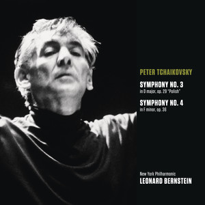 "Tchaikovsky: Symphony No. 3 in D Major, Op. 29 ""Polish"" & Symphony No. 4 in F Minor, Op. 36 Albümü"