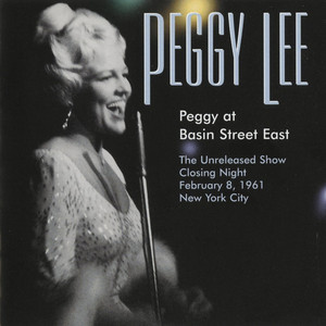 Peggy at Basin Street East [Unreleased] album