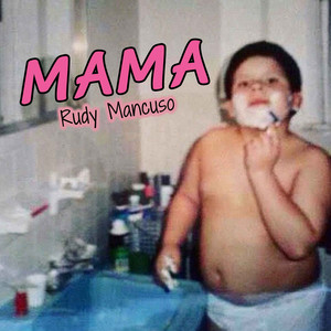 Mama - Rudy Mancuso