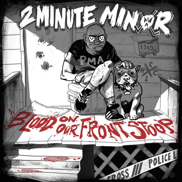 Album cover for Blood on Our Front Stoop by 2 Minute Minor
