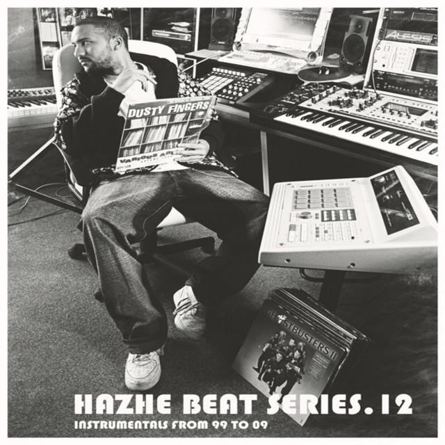 Hazhe Beat Series (Vol. 12. Instrumentals From 99 to 09)