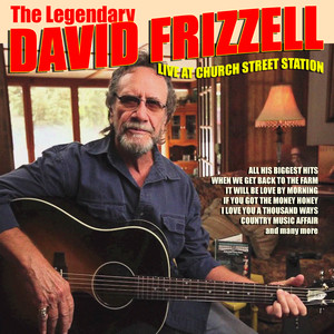 David Frizzell - Live at Church Street Station album