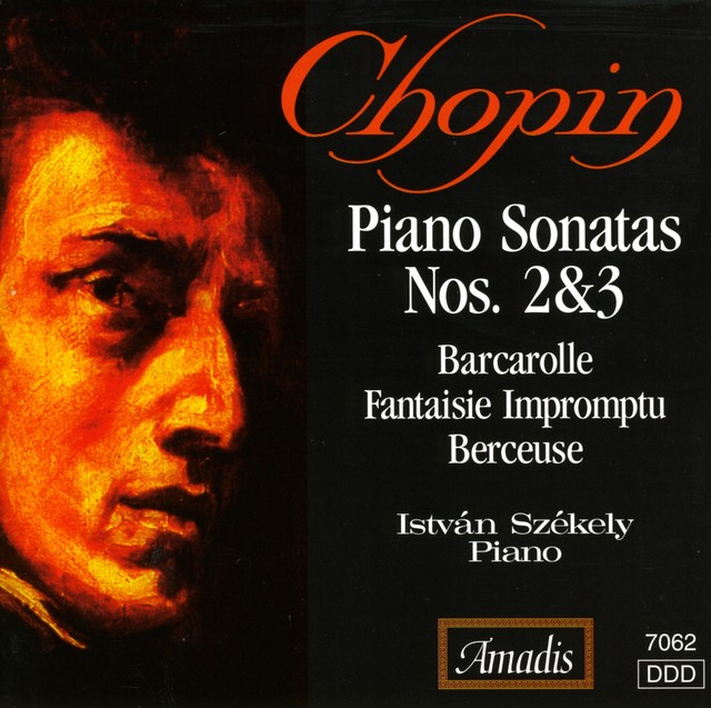 Chopin: Piano Sonatas Nos. 2 and 3 / Barcarolle in F Sharp Major / Fantasy-Impromptu Albumcover
