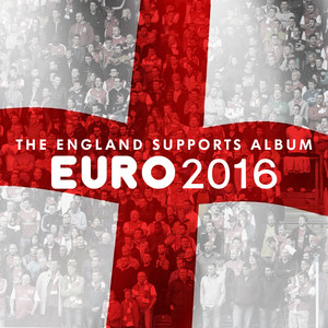 EURO 2016 - The England Supporters Album - Eric Idle