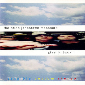 Give It Back! - Brian Jonestown Massacre