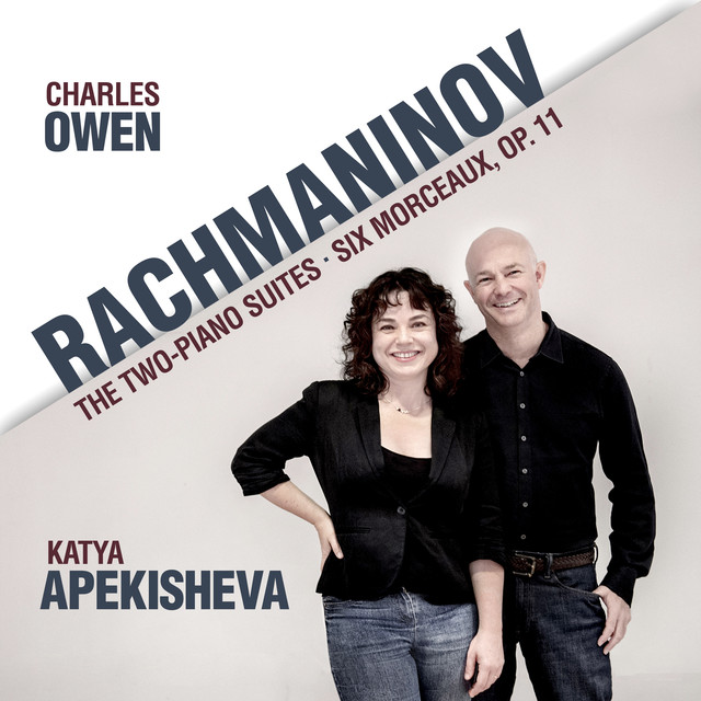 Rachmaninov: Two-Piano Suites / Six Morceaux, Op. 11