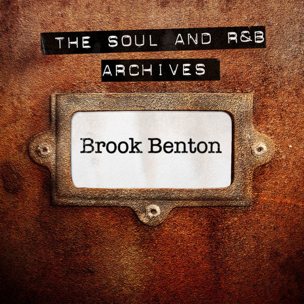 The Soul and R&B Archives - Brook Benton