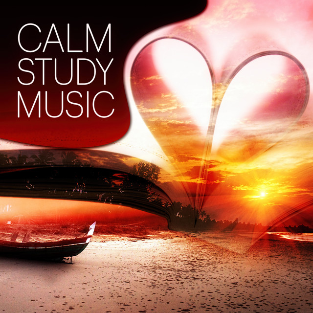 Calm Study Music - Relaxing Music for Learning and Reading that