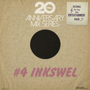 BBE20 Anniversary Mix Series #4 by Inkswel album