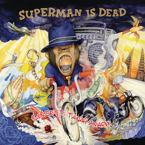 Sunset di Tanah Anarki - Superman Is Dead
