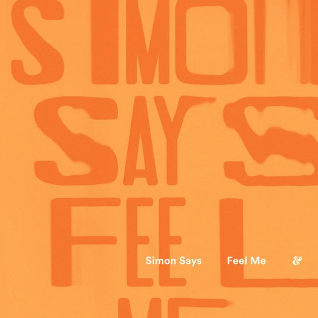 Simon Says - Feel Me (Yuksek Remix) image cover