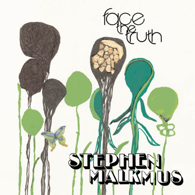 Album cover for Face The Truth by Stephen Malkmus