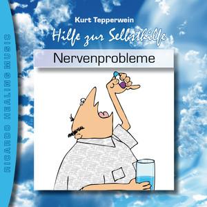 Hilfe zur Selbsthilfe: Nervenprobleme Audiobook