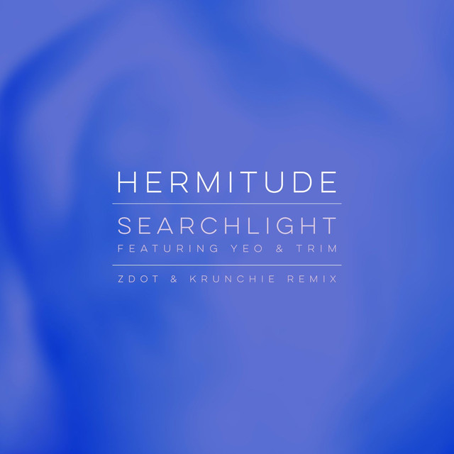 Searchlight (feat. Yeo & Trim) [Zdot & Krunchie Remix]
