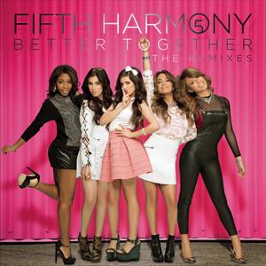 Better Together (The Remixes) Albümü