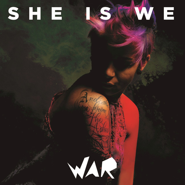 Album cover for War by She Is We