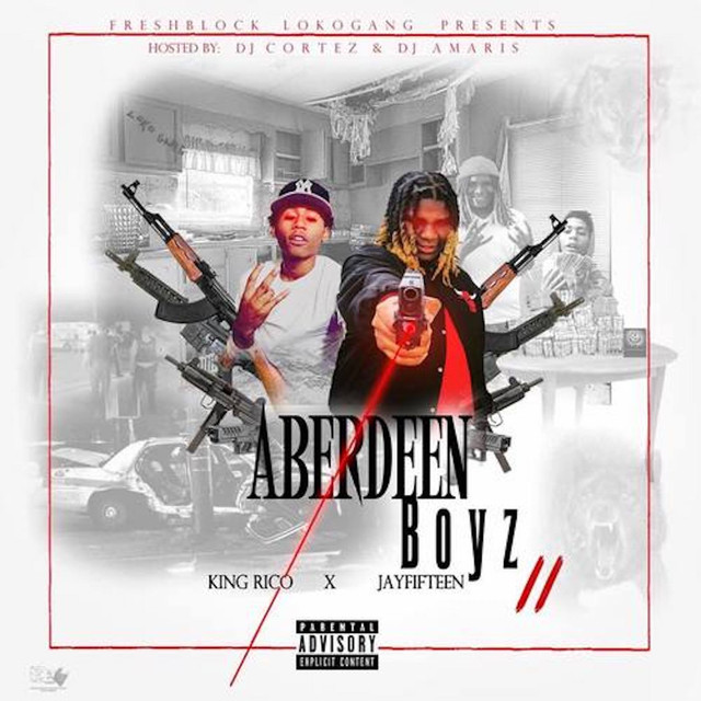 Album cover for Aberdeen Boyz 2 by JayFifteen, King Rico