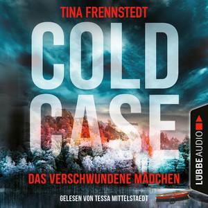 Das verschwundene Mädchen - Cold Case 01 (Gekürzt) Audiobook