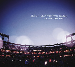 Live In New York City - Dave Matthews Band