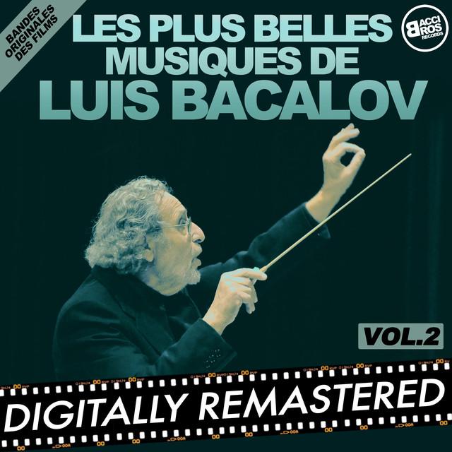 Les plus belles musiques de Luis Bacalov - Vol. 2 (Bandes originales des films)