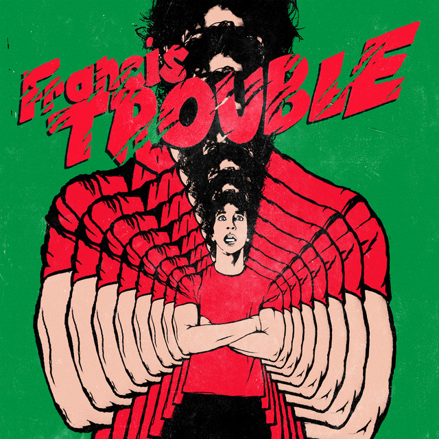 Album cover for Francis Trouble by Albert Hammond, Jr.
