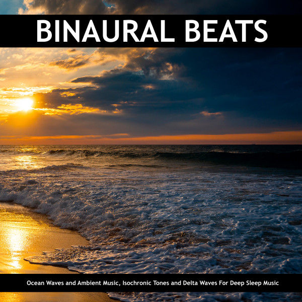 Binaural Beats: Ocean Waves and Ambient Music, Isochronic