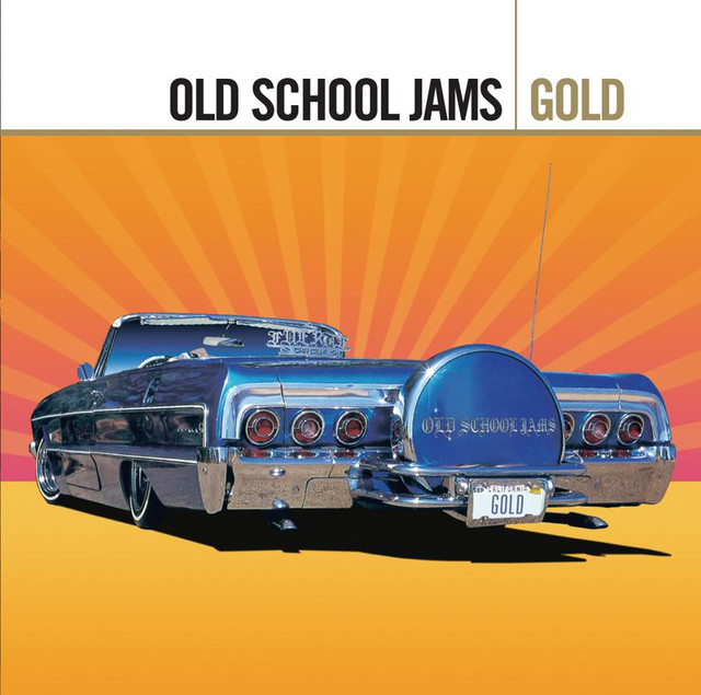 Gold - Old School Jams by Various Artists on Spotify