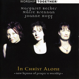 Worship Together: In Christ Alone album